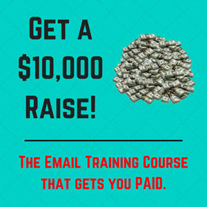 Get a $10,000 Raise!